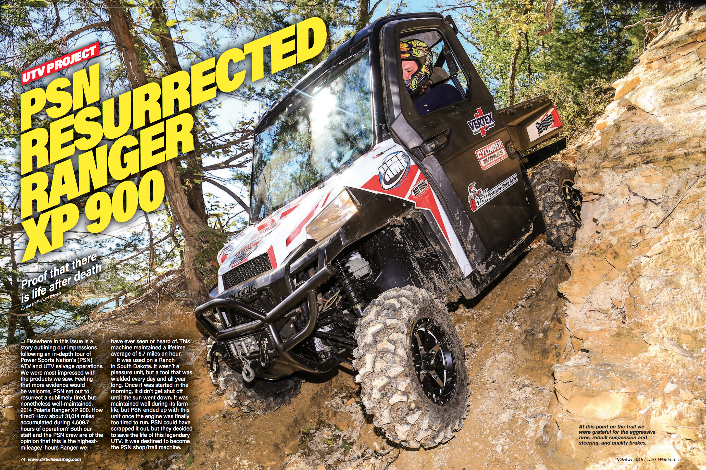 Here is a great story in the March issue of Dirt Wheels we did with PSN.
